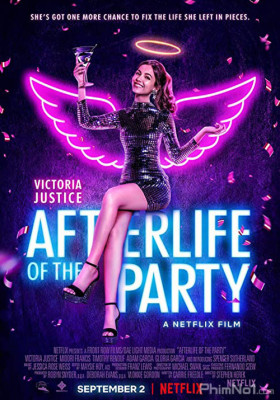 Phim Linh Hồn Của Buổi Tiệc - Afterlife of the Party (2021)