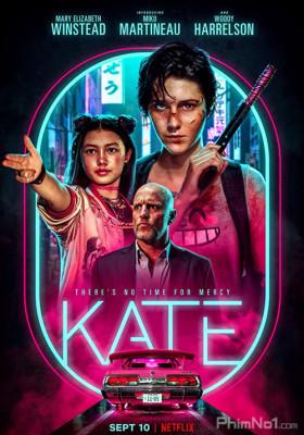 Phim Nữ Sát Thủ Kate - Kate (2021)