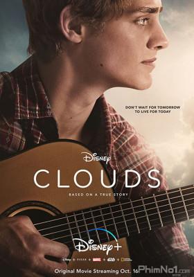 Phim Chiến Binh Của Những Giấc Mơ - Clouds (2020)