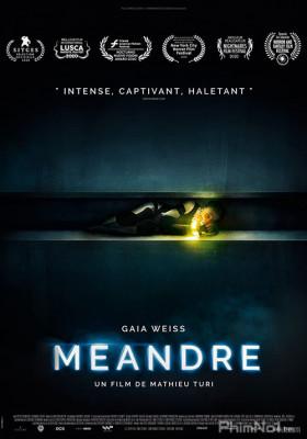 Phim Đường Ống Chết Chóc - Meander (2020)