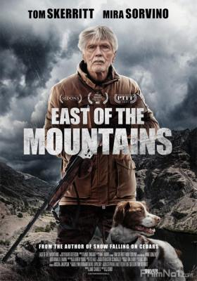 Phim Phía Đông Dãy Núi - East of the Mountains (2021)