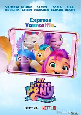 Phim Pony Bé Nhỏ: Thế Hệ Mới - My Little Pony: A New Generation (2021)