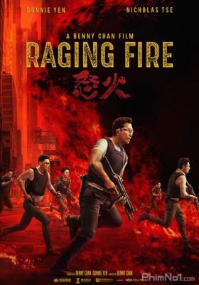 Phim Nộ Hỏa - Raging Fire (2021)