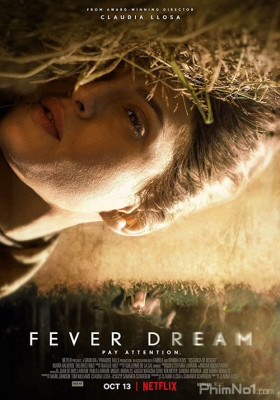 Phim Ảo Mộng Ma Quái - Fever Dream (2021)