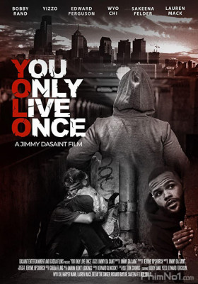 Phim You Only Live Once - You Only Live Once (2021)