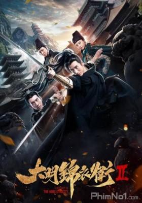 Phim Minh Triều Cẩm Y Vệ 2 - A Security of the Ming Dynasty 2 (2017)