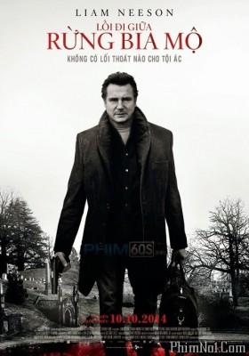 Phim Lối Đi Giữa Rừng Bia Mộ - A Walk Among the Tombstones (2014)