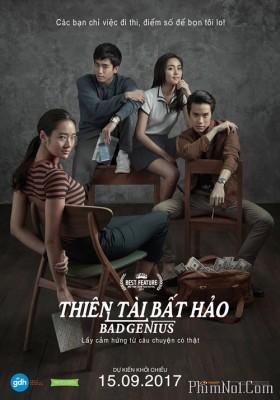 Phim Thiên Tài Bất Hảo - Bad Genius (2017)