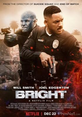 Phim Chiếc Đũa Quyền Năng - Bright (2017)