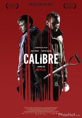Phim Ngộ sát - Calibre (2018)