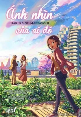 Phim Ánh Nhìn Của Ai Đó - Dareka No Manazashi (Someone's Gaze) (2014)
