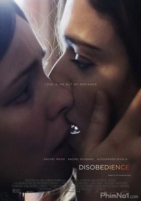 Phim Phạm Điều Cấm Kỵ - Disobedience (2017)