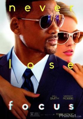 Phim Không Mắc Bẫy (Thánh Lừa) - Focus (2015)