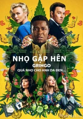 Phim Nhọ Gặp Hên - Gringo (2018)