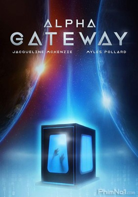 Phim Thế Giới Song Song - The Gateway (2018)