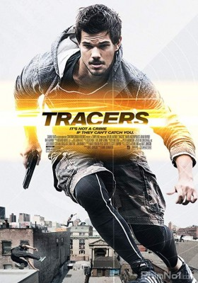 Phim Tẩu Thoát - Tracers (2015)
