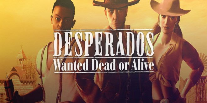 Desperados: Wanted Dead or Alive Re-modernized