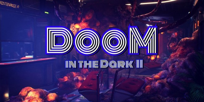 DooM in the Dark 2