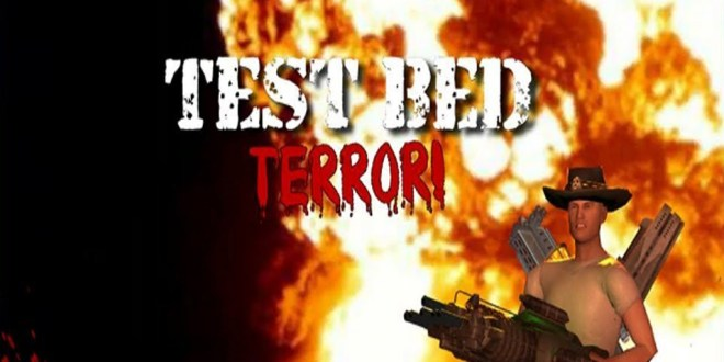 Testbed Terror