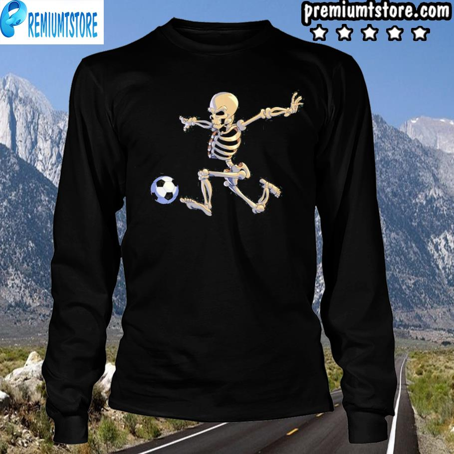 If you noticed you had an easier time getting out of bed this morning, you have mother natu. Soccer skeleton halloween men boys soccer player halloween 2021 shirt, hoodie, sweater, long ...