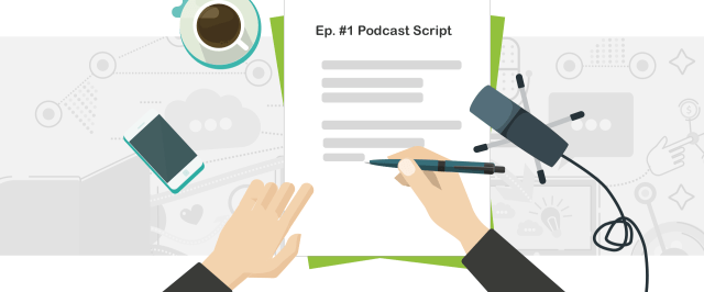 How to Write a Podcast Script [6 Free Script Templates]