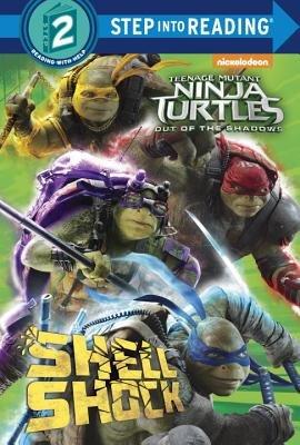 Step Into Reading Shell Shock Teenage Mutant Ninja