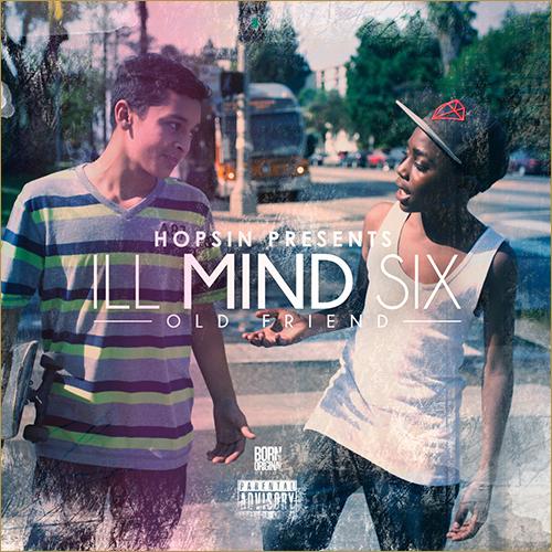 Hopsin Ill Mind 6 Old Friend Lyrics Genius Lyrics