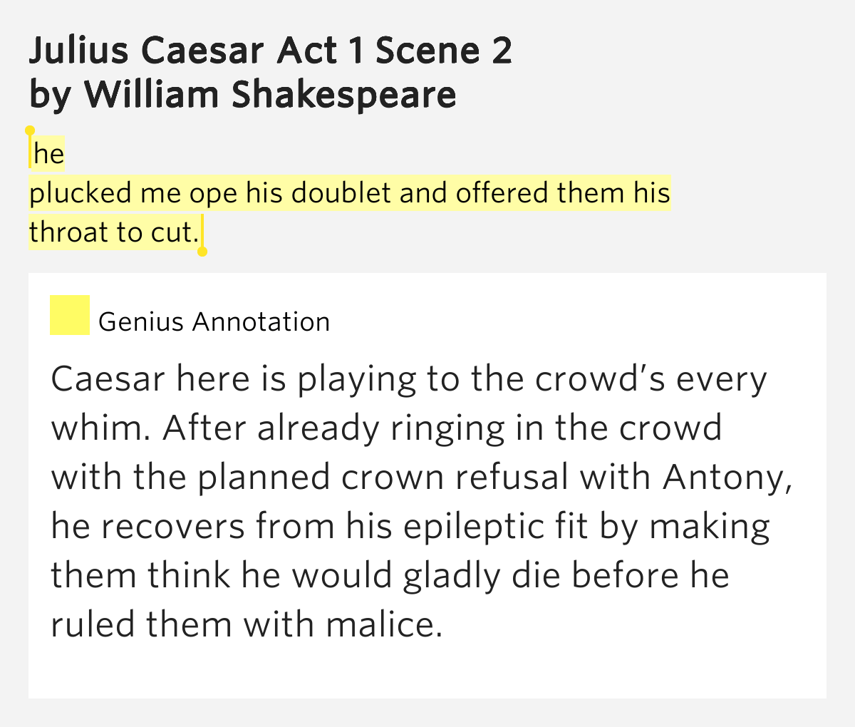 He Plucked Me Ope His Doublet And Offered Them His Throat To Cut Julius Caesar Act 1