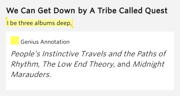 I be three albums deep, – We Can Get Down Lyrics Meaning