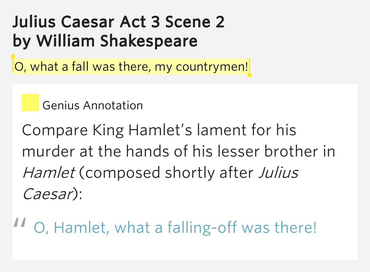 O What A Fall Was There My Julius Caesar Act 3 Scene 2