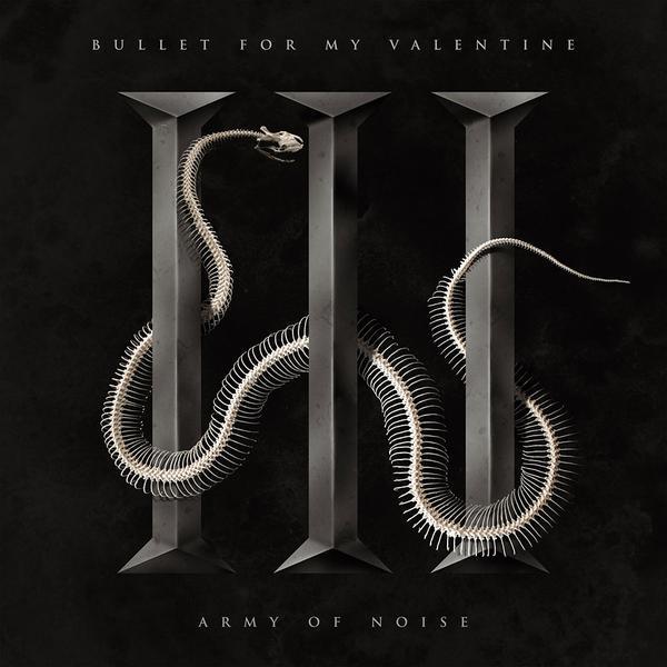 Bullet For My Valentine Army Of Noise Lyrics Genius