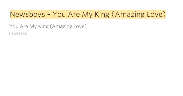 You Are My King Amazing Love Newsboys