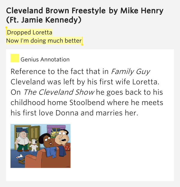 Dropped Loretta / Now I'm doing much.. – Cleveland Brown ...
