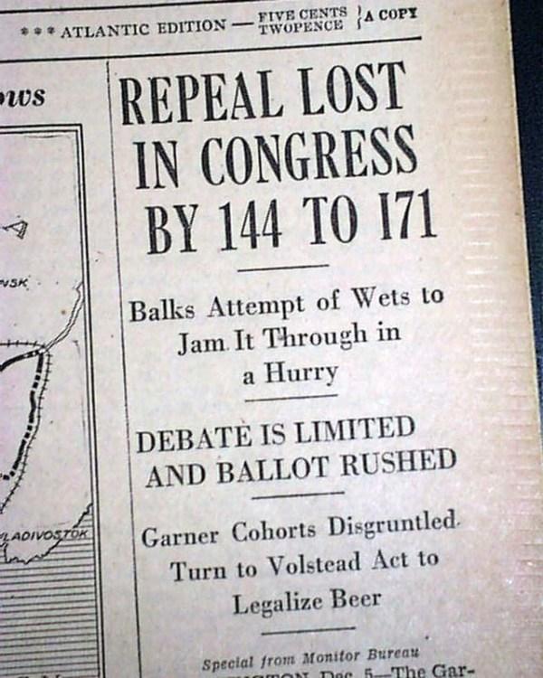 UNITED STATES PROHIBITION 18th Amendment Repeal Fails in ...
