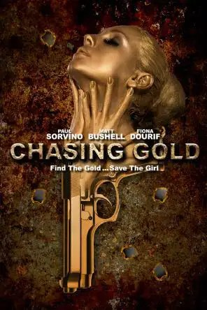 Chasing Gold For Rent Amp Other New Releases On DVD At Redbox