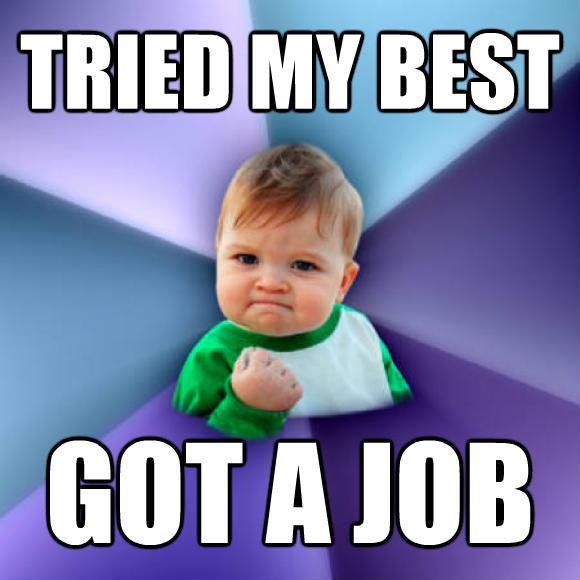 Image result for got a job