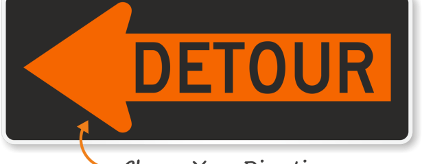 detour sign for traveling alone
