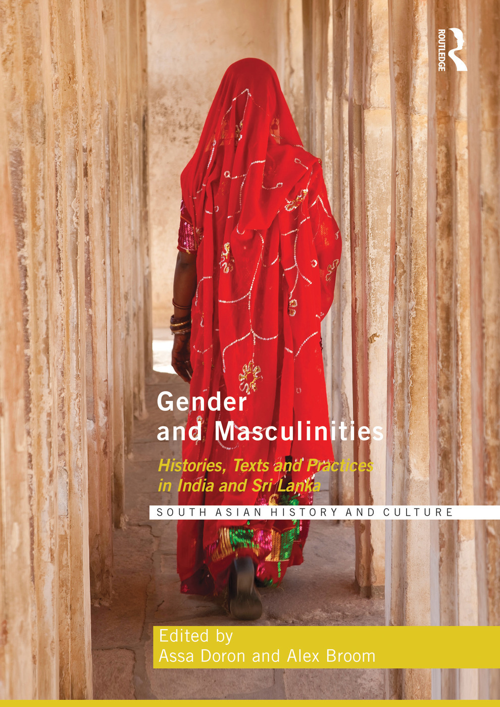 gender and masculinities histories texts and practices in india and sri lanka