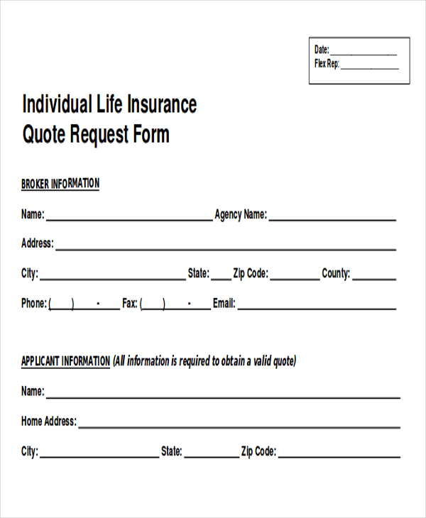 An insurance quotation template can hold the cost of the insurance premium and overall insurance costs for a specific customer. Free 12 Sample Quote Request Forms In Ms Word Pdf