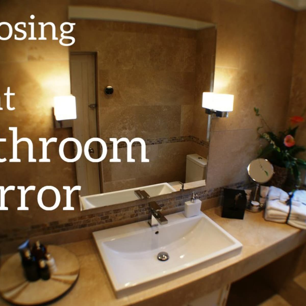 mirror above your bathroom vanity