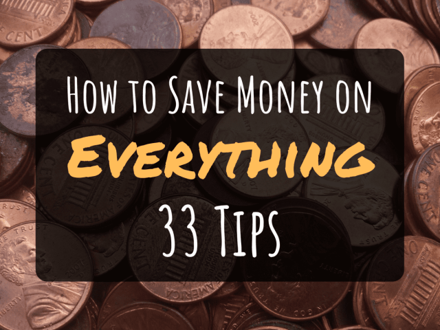 20 Ways to Save Money on Just About Everything - ToughNickel