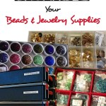 The Best Ways To Organize And Store Beads And Jewelry Supplies Feltmagnet Crafts