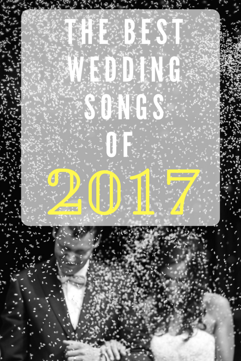 The Best Wedding Songs Of 2017 Holidappy Celebrations