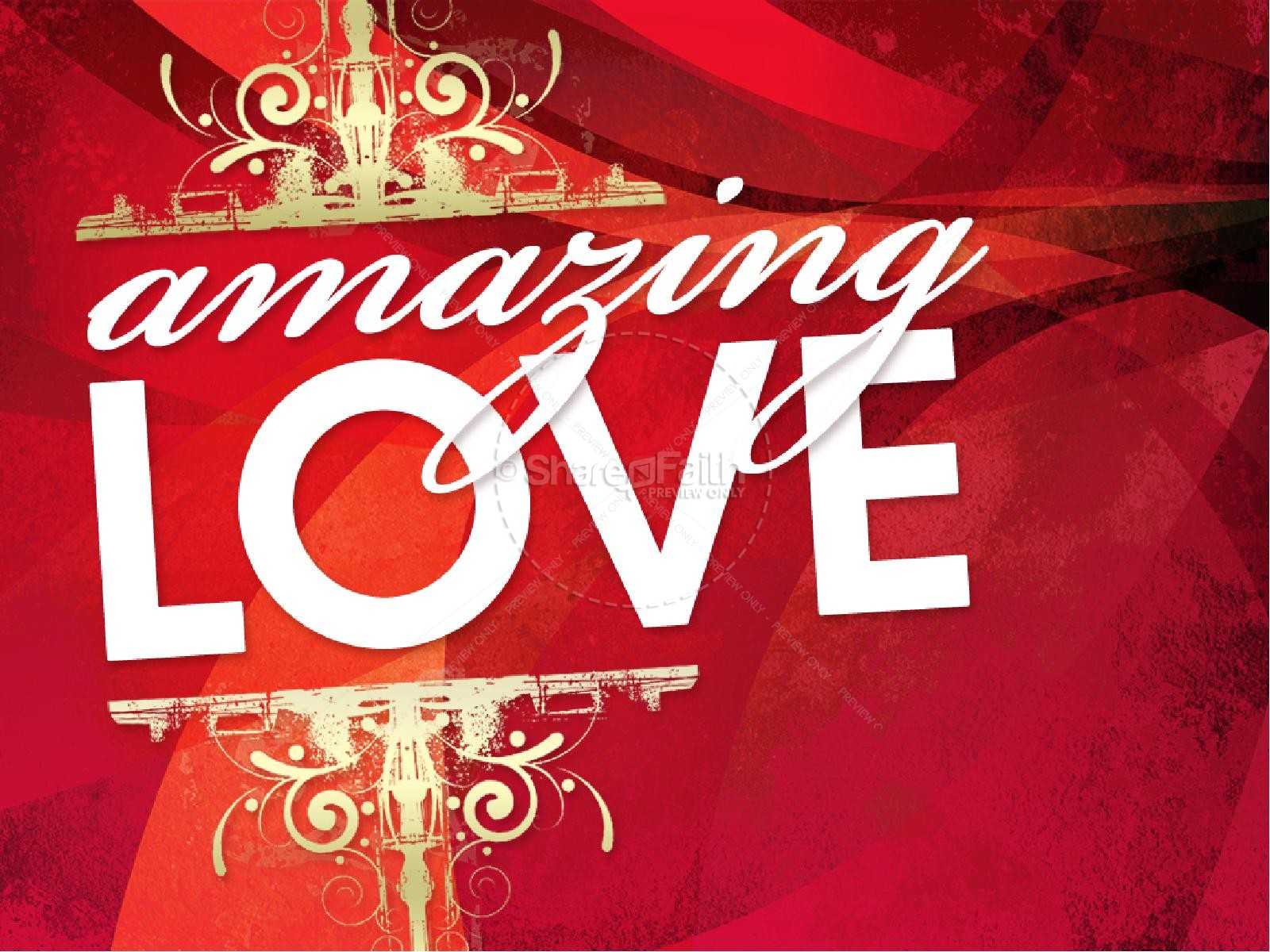 Amazing Love PowerPoint Valentines Day PowerPoints