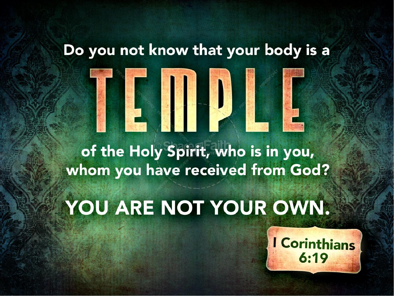 Your Body Is A Temple Of The Holy Spirit