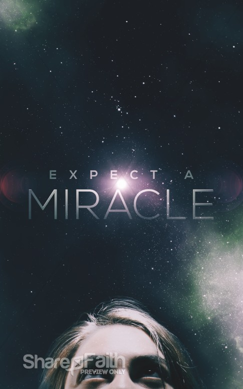 Expect A Miracle Christian Church Bulletin Sermon