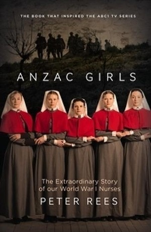 Anzac Girls - Peter Rees