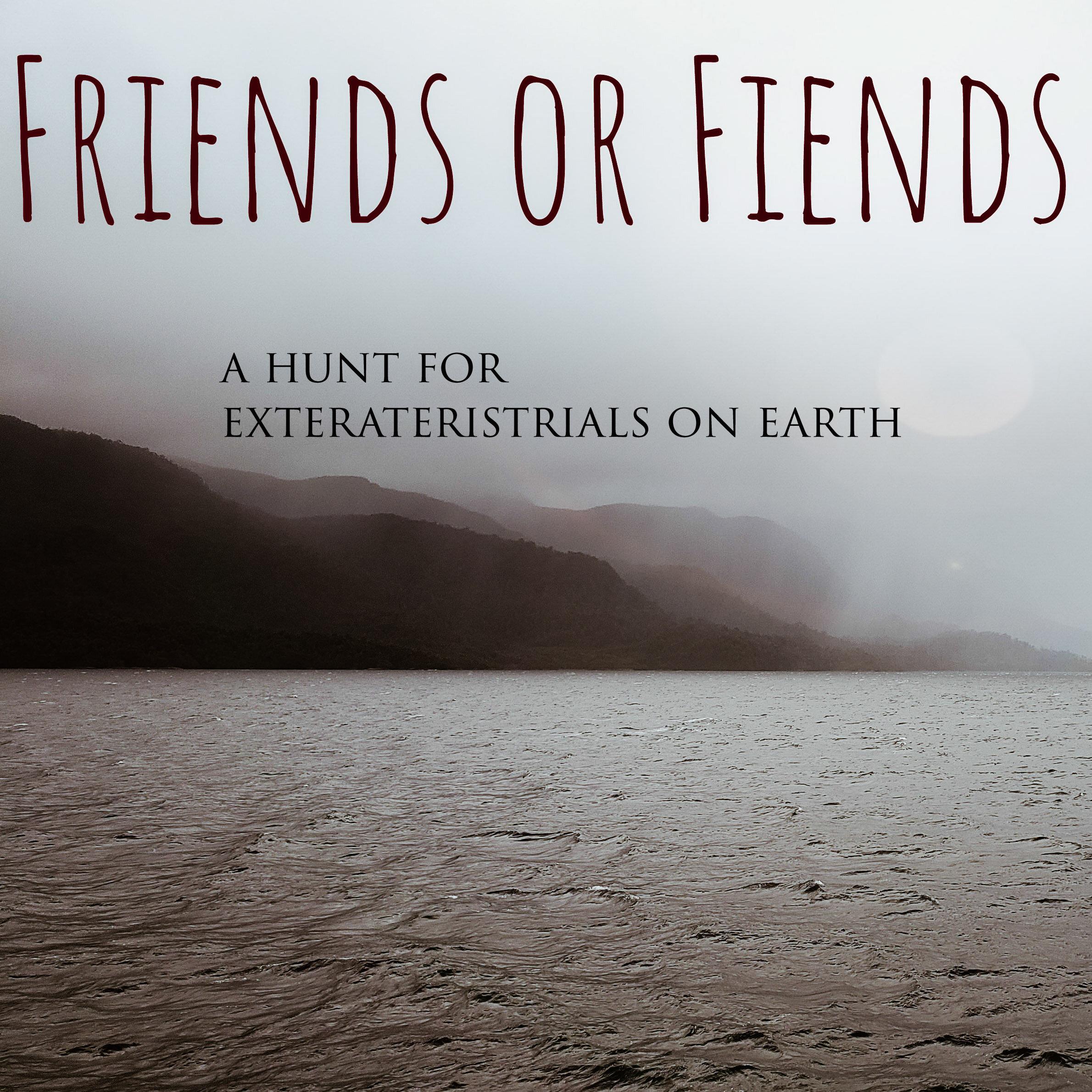 Friends or Fiends
