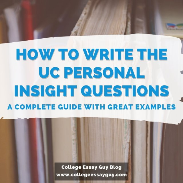 How to Write the UC Essay Prompts 27/27 (+ Examples)