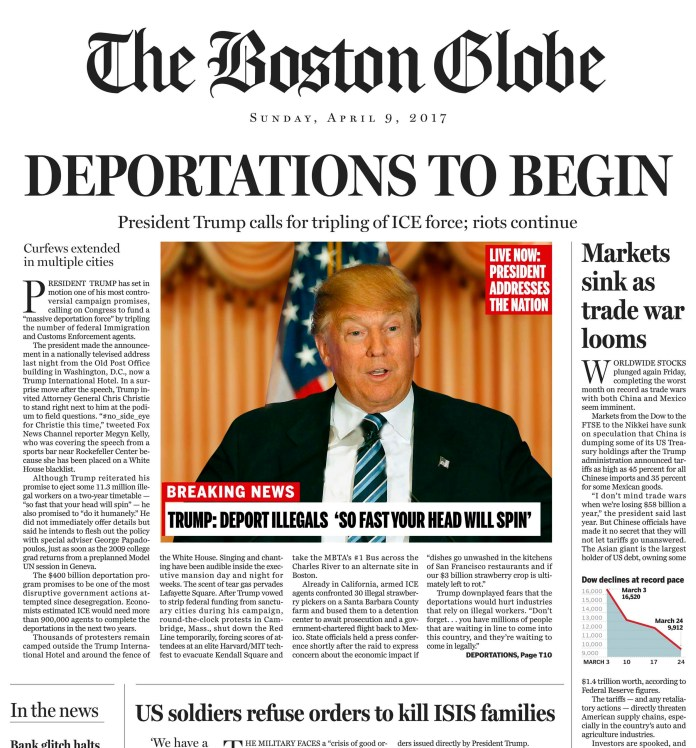 This image shows a portion of a satirical front page of The Boston Globe published on the newspaper's website on Saturday, April 9, 2016. The editorial board of The Boston Globe used the parody to express its uneasiness with a potential Donald Trump presidency. (The Boston Globe via AP)
